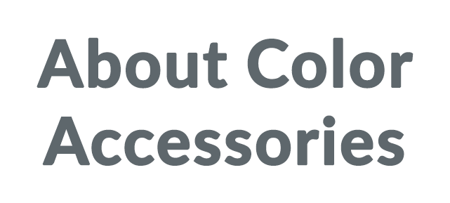 About Color Accessories coupon code